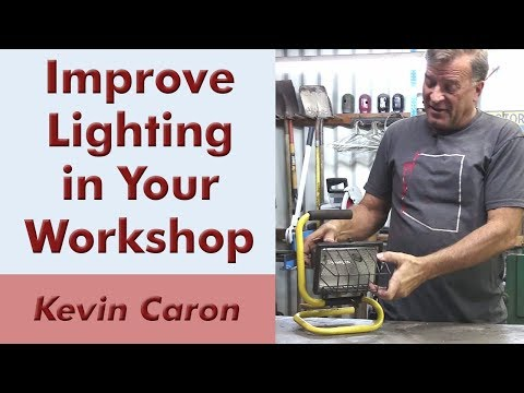 What to Think About When Lighting Your Workshop - Kevin Caron