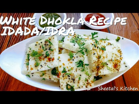 White Dhokla Recipe - Easy Idra/Idada Recipe