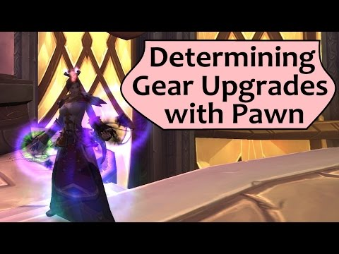 Pawn Addon for WoW - Determine Gear Upgrades in WoW with Pawn