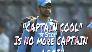 MS Dhoni NO more CAPTAIN.. WHY MAHI?? | TRIBUTE to CAPTAIN COOL.