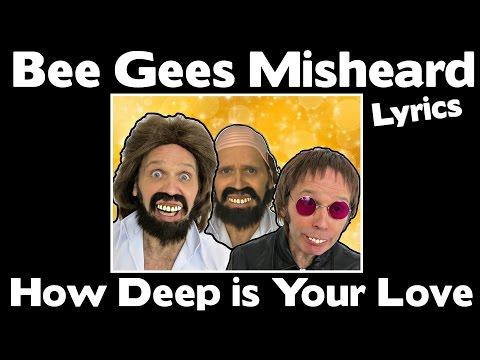 SO FUNNY!!! - Bee Gees Misheard Lyrics - How Deep is Your Love ?