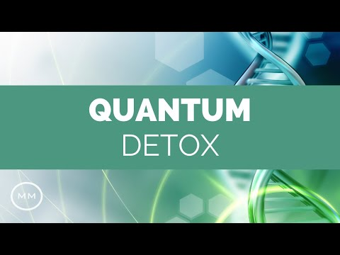 Quantum Detox - Full Body Detoxification - Rife Frequencies - Meditation Music - Binaural Beats