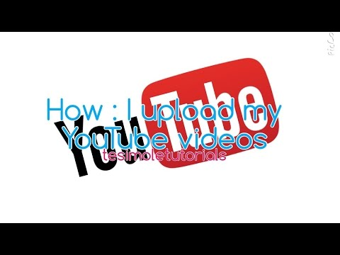 How I Upload My YouTube Videos - From My iPad