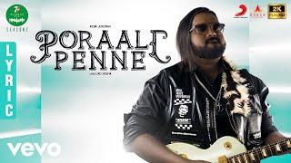 7UP Madras Gig - Season 2 - Poraali Penne Lyric | Keba Jeremiah, Pragathi, Deepti Reddy