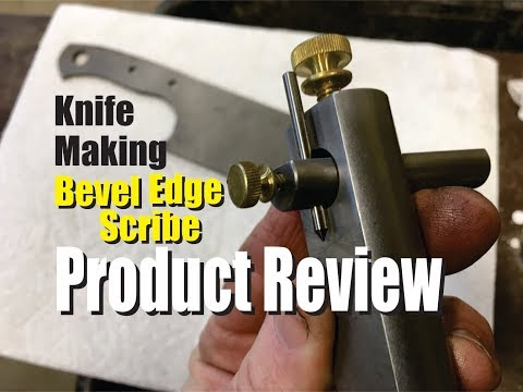Knife Bevel Center Line Scribe Product Review