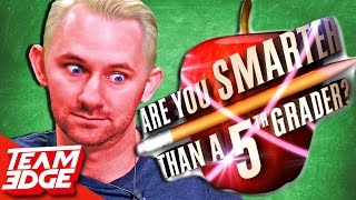 """Are You Smarter Than A Fifth Grader?"" Challenge!!"