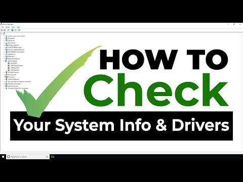 How To - Check The System Information and Drivers On Your Computer