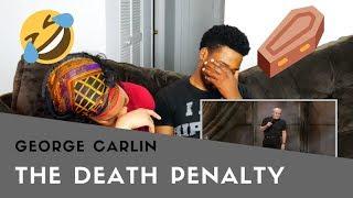 GEORGE CARLIN| DEATH PENALTY| REACTION