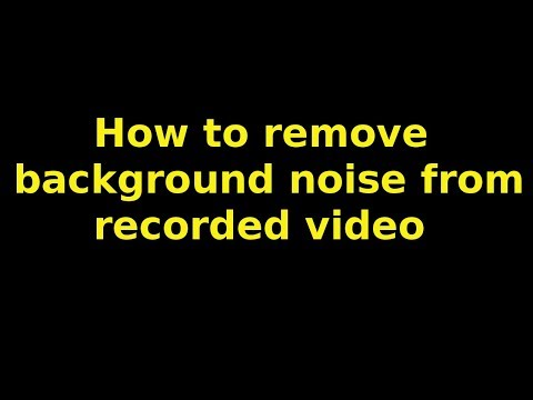 how to remove background audio noise from a recorded video