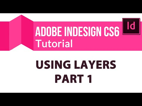 Adobe InDesign CS6 Training Tutorial: Using Layers - Part 1