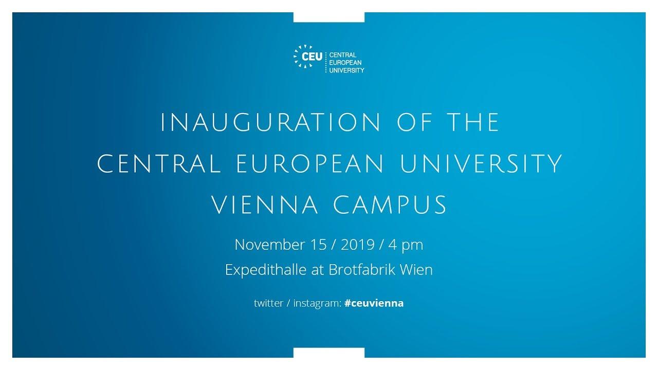 Inauguration of the CEU Vienna Campus, November 15, 2019