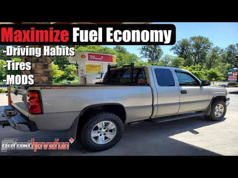 Maximize Fuel Economy / Get Better Fuel Mileage in a full size truck