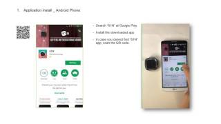 Download 1. Android Phone App download & installation Video