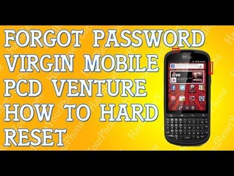 Forgot Password Virgin PCD Venture How To Hard Reset