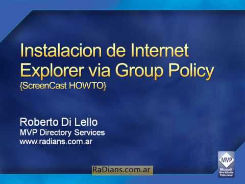 Instalacion de Internet Explorer via Group Policy {ScreenCast} Parte1
