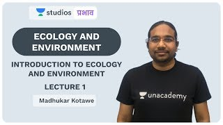 L1: Introduction of Ecology and Environment I Ecology and Environment | UPSC CSE - Hindi