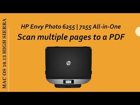 HP Envy Photo 6255 | 7155 : Scan Multiple pages to a PDF on macOS10 13 High Sierra