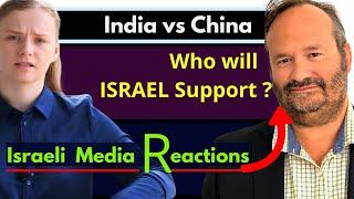 Israeli Media on India vs China Standoff | Absolutely Shocking! | Foreign Media | Karolina Goswami