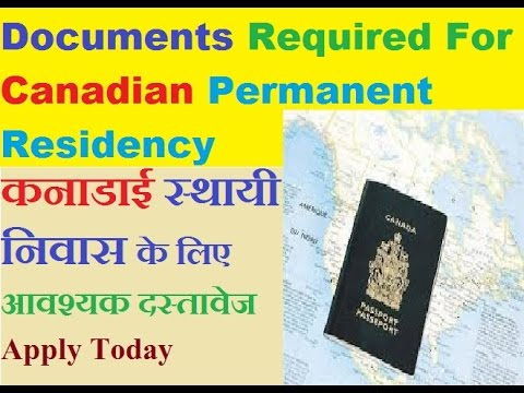 Documents Required For Canadian Permanent Residency