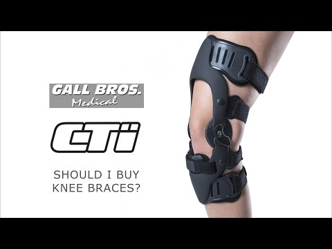 SHOULD I BUY CTi CUSTOM KNEE BRACES? Gall Bros Medical