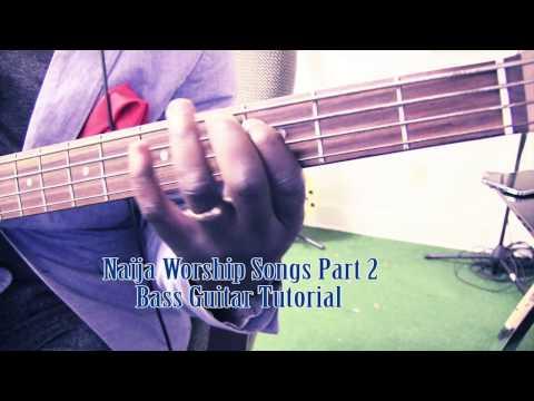 Naija worship Songs Bass Guitar tutorial by David Oke AGS [Part 2]
