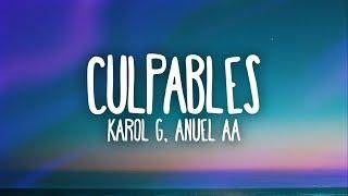 Karol G, Anuel Aa - Culpables (Letra)