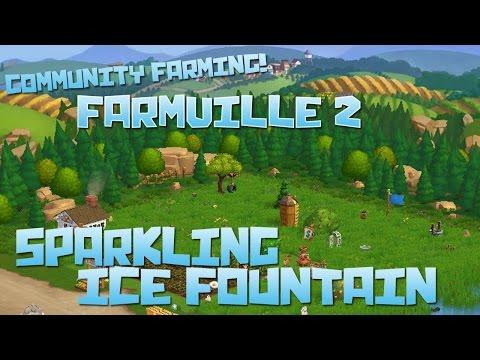 Farmville 2! Sparkling Ice Fountain! - Episode #56