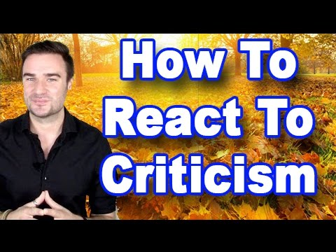 How To React To Criticism