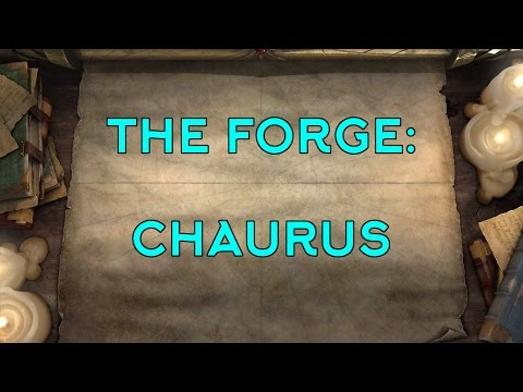 The Forge: Chaurus