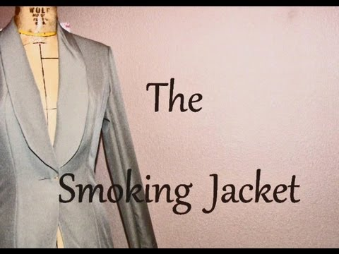 The Smoking Jacket | Time-Lapse Tutorial | How to Make Clothing Designs