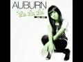 La La La - Auburn (ft. IYAZ) [HQ]