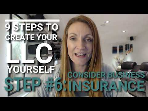 Why & How to Consider Getting Business Insurance (Part of How to Form your LLC Business in 5 Days)