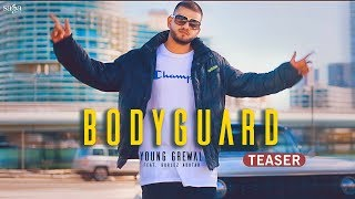 Bodyguard (Teaser) - Young Grewal Ft. Gurlez Akhtar | Latest Punjabi Songs 2018 | Song Coming Soon