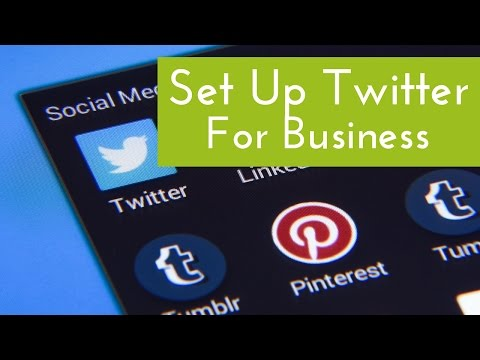 Set Up A Twitter Business Profile On Social Media
