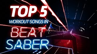 Top 5 Workout Songs In Beat Saber