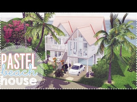 ♡ THE SIMS 3- Pastel Beach House ♡