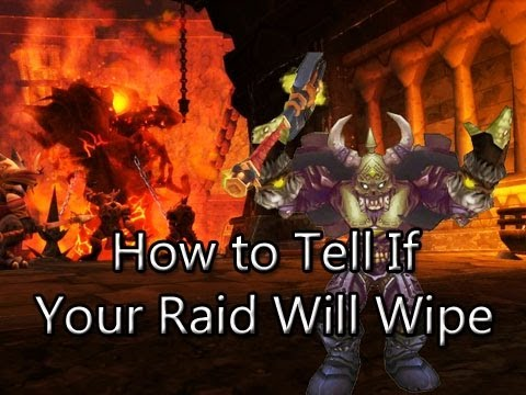 How to Tell if Your Raid Will Wipe by Wowcrendor (WoW Machinima)