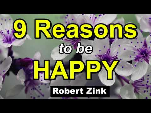 9 Reason to Be Happy Right Now - Stop the Negativity with the Law of Attraction