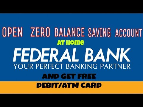How to get open saving bank account at home | zero balance saving account of federal bank