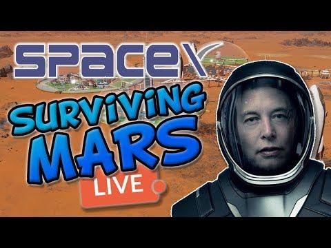SURVIVING MARS! SpaceY Livestream!