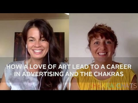 How a love of art lead to a career in advertising and the chakras