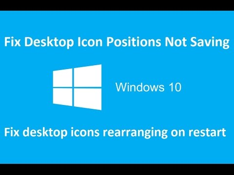 fix Desktop Icon Positions Not Saving windows 10 - Howtosolveit