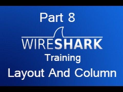 Wireshark Training - Part 8 Layout and Column