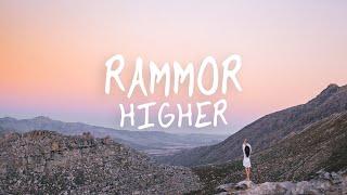 Rammor - Higher (Official Lyric Video)
