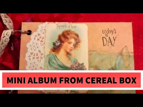A Vintage Mini Album made out of recycled cereal box & cardstock