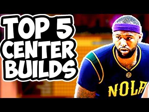 The BEST Center Builds In NBA 2K18! Top 5 BEST OVERPOWERED Center Archetypes NBA 2K18!