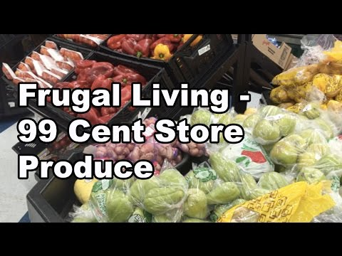 Frugal Living - 99 Cent Store Produce