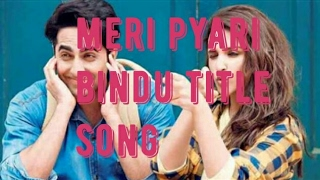 MERI PYARI BINDU||OFFICIAL TITLE SONG||himesh reshmiya