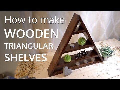 How to make wooden triangular shelves
