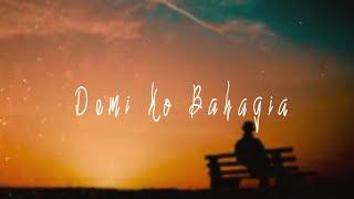 Dj Qhelfin - Demi Ko Bahagia